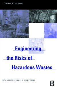 Cover Engineering The Risks of Hazardous Wastes