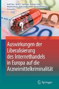 Cover Auswirkungen der Liberalisierung des Internethandels in Europa auf die Arzneimittelkriminalität