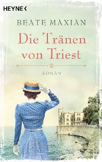 Cover Die Tränen von Triest