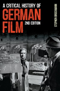 Cover A Critical History of German Film, Second Edition