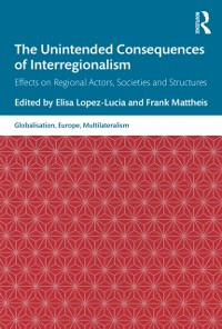 Cover Unintended Consequences of Interregionalism