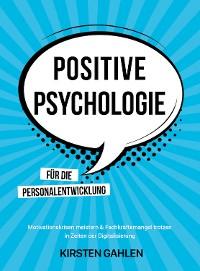 Cover POSITIVE  PSYCHOLOGIE FÜR DIE PERSONALENTWICKLUNG