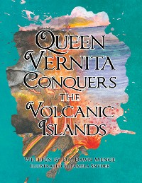Cover Queen Vernita Conquers the Volcanic Islands