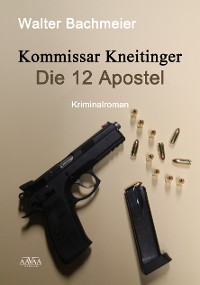 Cover Kommissar Kneitinger - Die zwölf Apostel