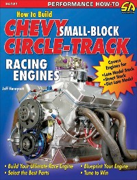 Cover How to Build Small-Block Chevy Circle-Track Racing Engines
