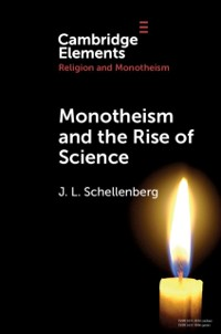 Cover Monotheism and the Rise of Science