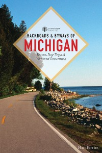 Cover Backroads & Byways of Michigan (Third Edition)  (Backroads & Byways)