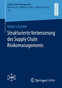 Cover Strukturierte Verbesserung des Supply Chain Risikomanagements