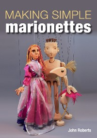 Cover Making Simple Marionettes