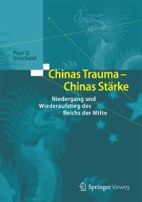 Cover Chinas Trauma – Chinas Stärke