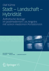 Cover Stadt - Landschaft - Hybridität