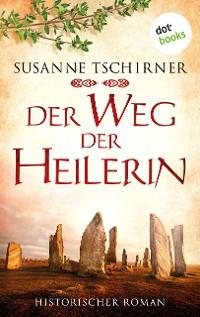 Cover Der Weg der Heilerin: Die Orkney Saga - Band 1