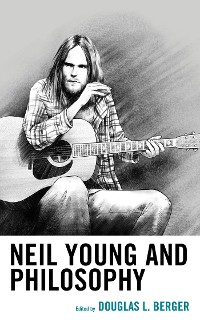Cover Neil Young and Philosophy