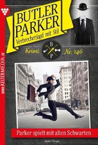 Cover Butler Parker 146 – Kriminalroman