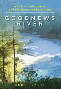 Cover Goodnews River