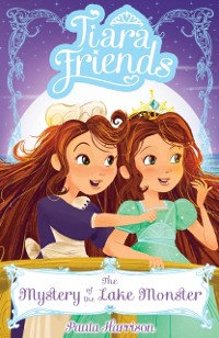Cover Tiara Friends 3: The Mystery of the Lake Monster