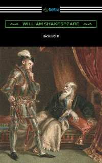 Cover Richard II (annotated by Henry N. Hudson with an introduction by Charles Harold Herford)
