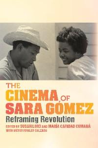 Cover The Cinema of Sara Gómez