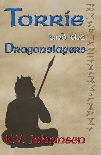 Cover Torrie and the Dragonslayers