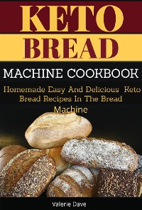 Cover Keto Bread Machine Cookbook