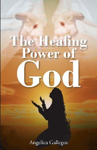 Cover The Healing Power of God