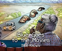 Cover Blue Goes To The Movies