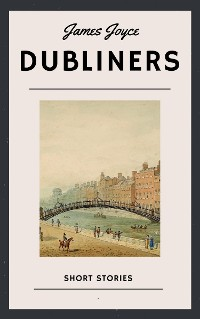 Cover James Joyce: Dubliners (English Edition)