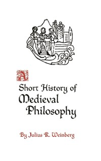 Cover A Short History of Medieval Philosophy