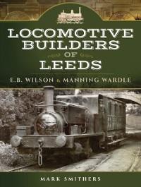 Cover Locomotive Builders of Leeds