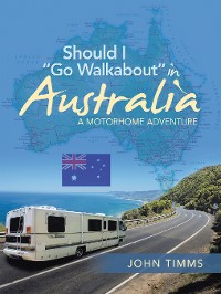 "Cover Should I ""Go Walkabout"" in Australia"