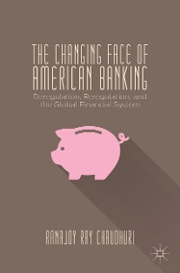 Cover The Changing Face of American Banking