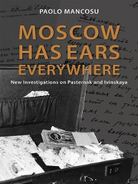 Cover Moscow has Ears Everywhere
