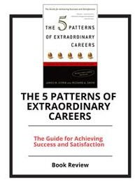 Cover The 5 Patterns of Extraordinary Careers