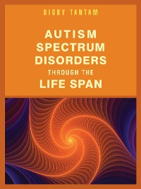 Cover Autism Spectrum Disorders Through the Life Span