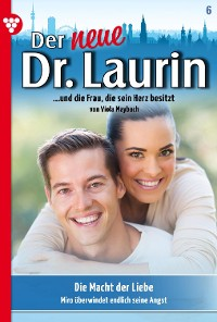 Cover Der neue Dr. Laurin 6 – Arztroman