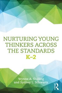 Cover Nurturing Young Thinkers Across the Standards
