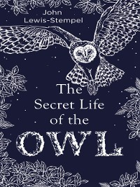Cover The Secret Life of the Owl