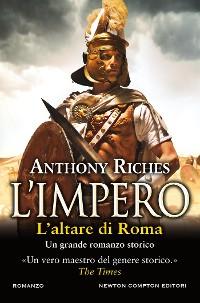 Cover L'impero. L'altare di Roma