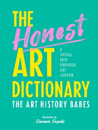Cover The Honest Art Dictionary