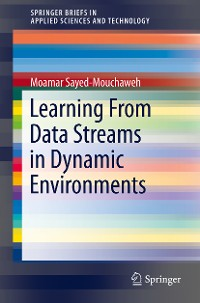 Cover Learning from Data Streams in Dynamic Environments