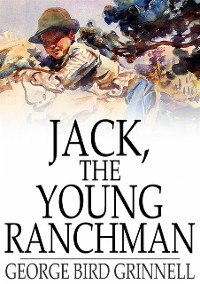 Cover Jack, the Young Ranchman