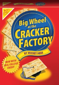 Cover Big Wheel At The Cracker Factory
