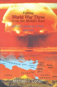 Cover Fighting World War Three from the Middle East