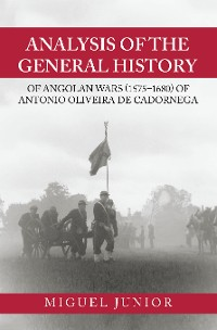 Cover Analysis of the General History of Angolan Wars (1575–1680) of Antonio Oliveira De Cadornega