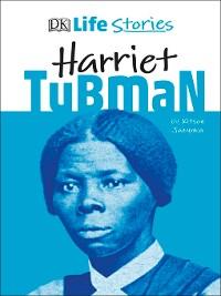 Cover DK Life Stories Harriet Tubman