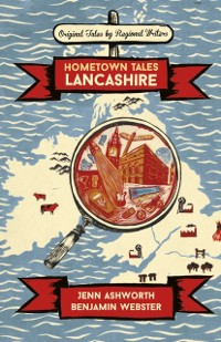 Cover Hometown Tales: Lancashire