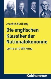 Cover Die englischen Klassiker der Nationalökonomie