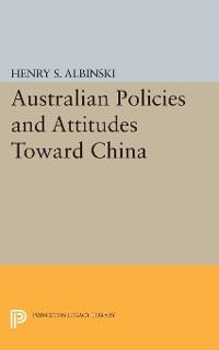 Cover Australian Policies and Attitudes Toward China