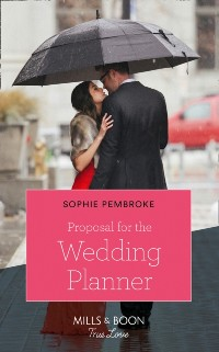 Cover Proposal For The Wedding Planner (Mills & Boon Cherish) (Wedding of the Year, Book 2)