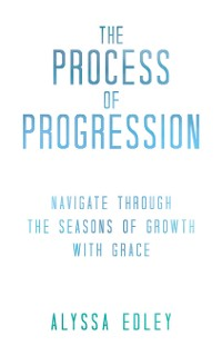 Cover The Process of Progression